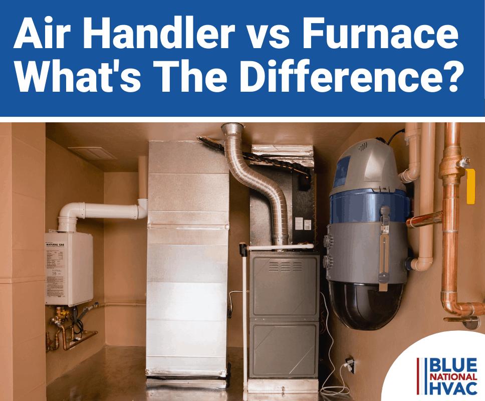 Air Handler vs Furnace?