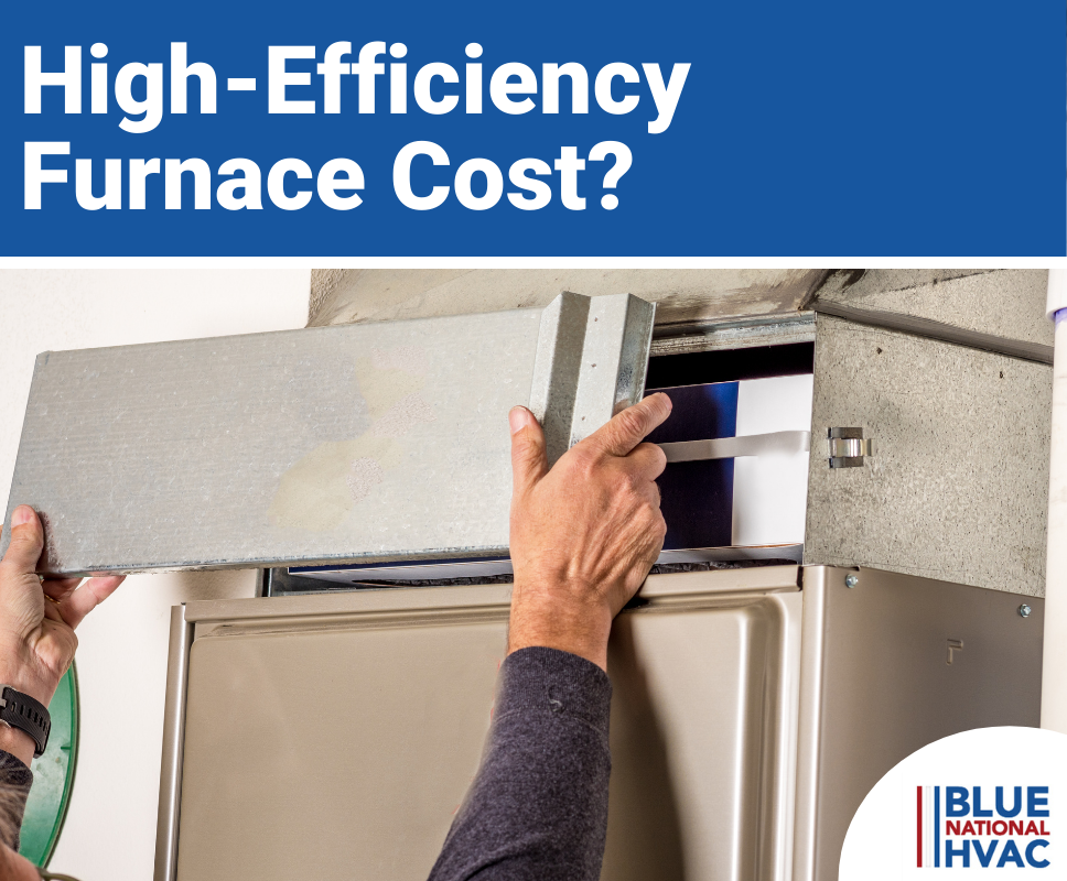 What Does a High-Efficiency Furnace Cost?