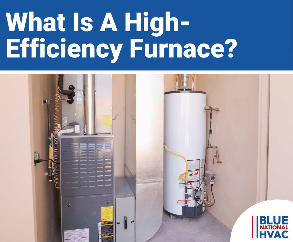 What Is A High-Efficiency Furnace?