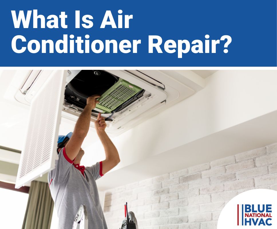 What Is Air Conditioner Repair?