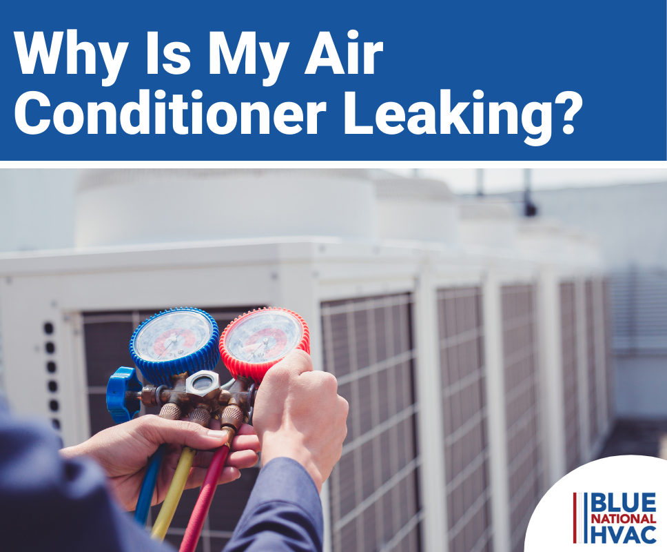 Why Is My Air Conditioner Leaking Water?
