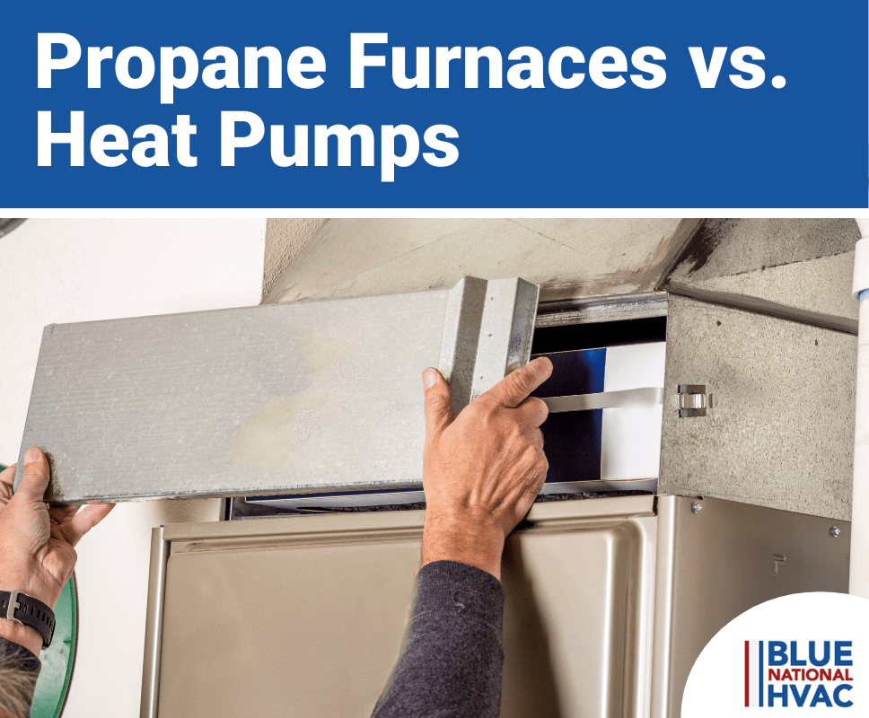 Propane Furnaces vs. Heat Pumps