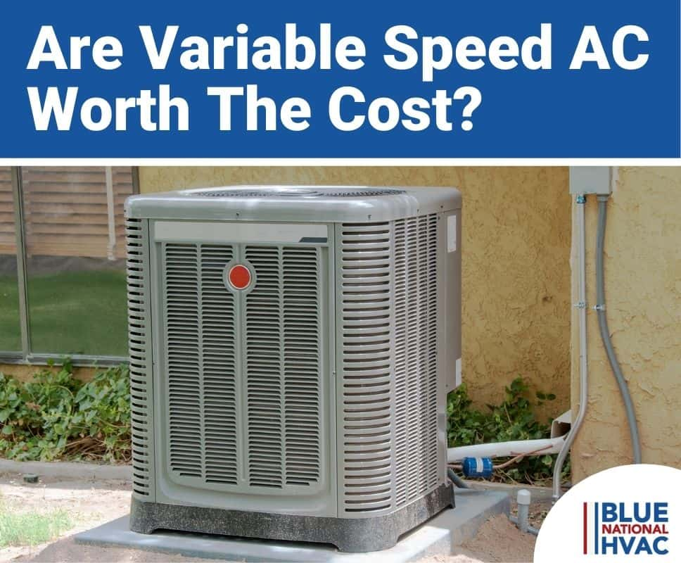 Are Variable Speed AC Worth The Cost