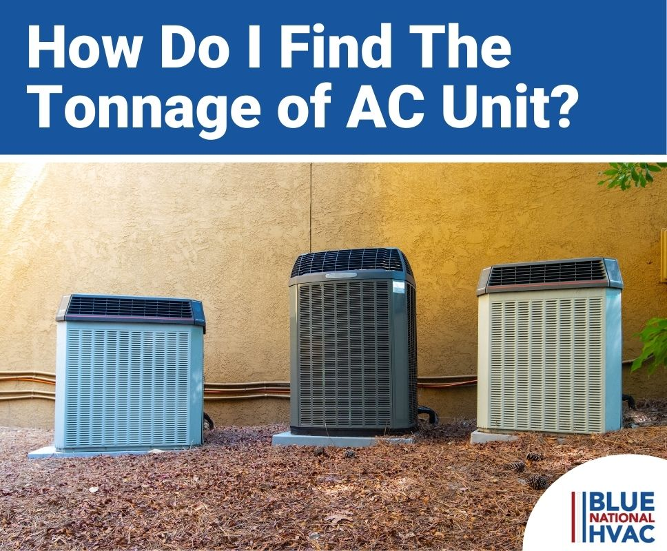 Find The Tonnage of AC Unit