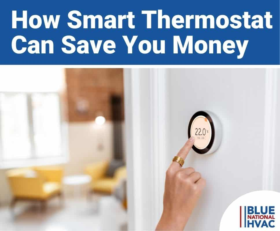 How Smart Thermostat Can Save You Money