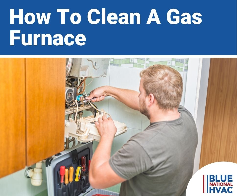 How To Clean A Gas Furnace