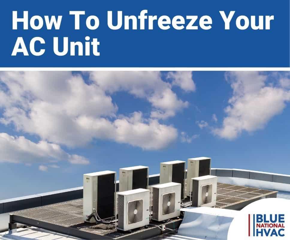 How To Unfreeze Your AC Unit