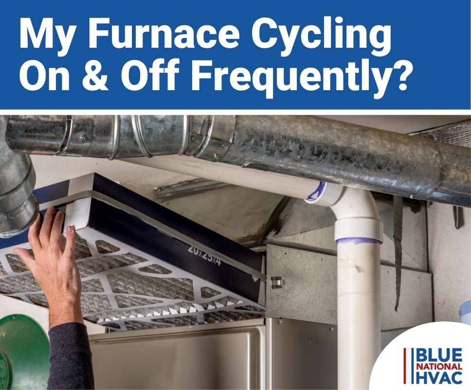 My Furnace Cycling On & Off Frequently(1)