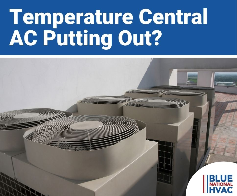 Temperature Central AC Putting Out