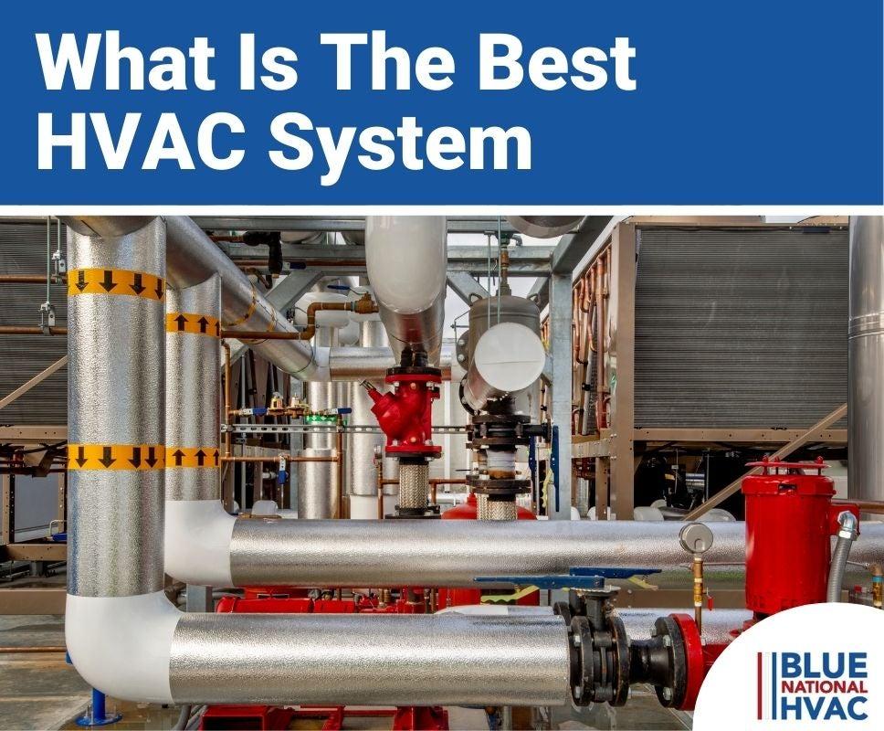 The Best HVAC System