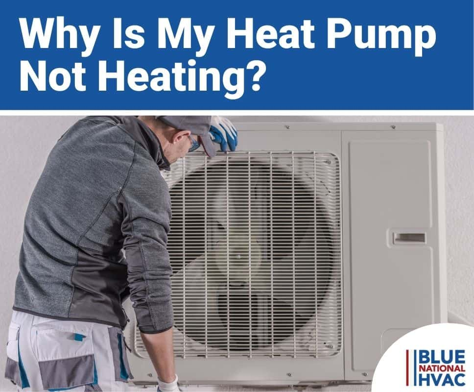 Why Is My Heat Pump Not Heating